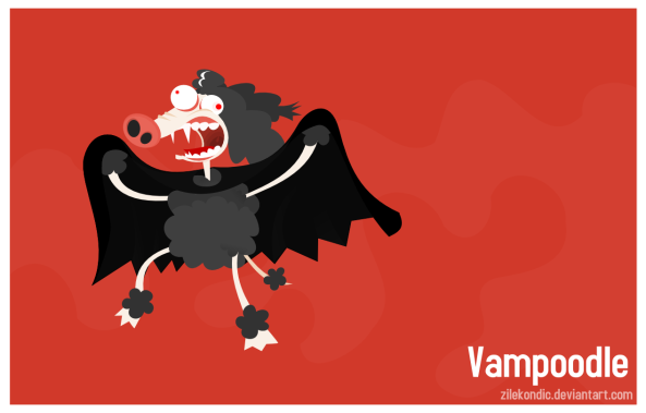 Vampoodle, the idiot of the night!